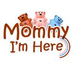 Mommy I'm Here UK