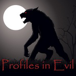 Profiles in Evil