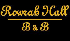 Rowrah Hall B & B