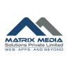 MATRIX MEDIA SOLUTIONS PVT. LTD.